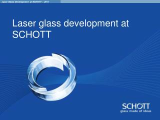Laser glass development at SCHOTT