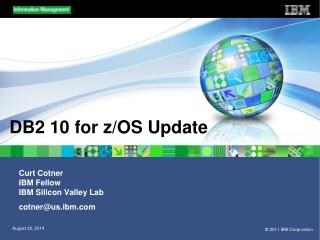 DB2 10 for z/OS Update