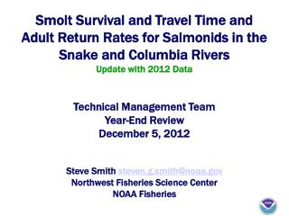 Smolt Survival and Travel Time and Adult Return Rates for Salmonids in the