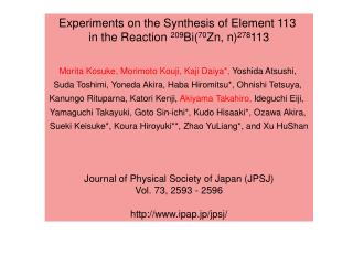 Experiments on the Synthesis of Element 113  in the Reaction  209 Bi( 70 Zn, n) 278 113