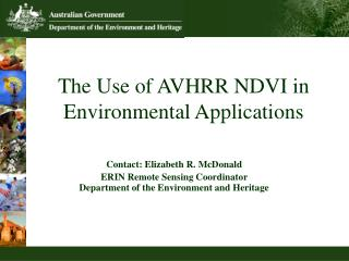 The Use of AVHRR NDVI in Environmental Applications