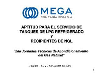 APTITUD PARA EL SERVICIO DE  TANQUES DE LPG REFRIGERADO Y  RECIPIENTES DE NGL