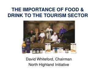THE IMPORTANCE OF FOOD & DRINK TO THE TOURISM SECTOR