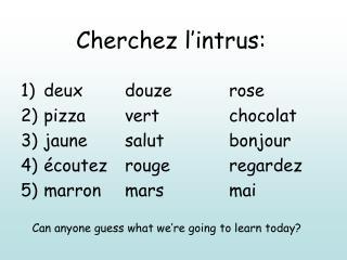 Cherchez l'intrus: