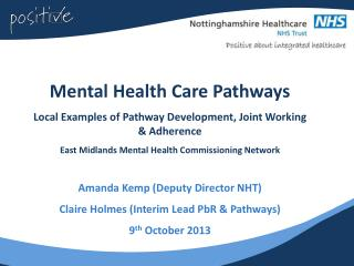 Mental Health Care Pathways Local Examples of Pathway Development, Joint Working & Adherence