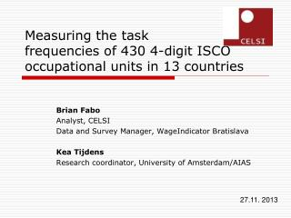 Measuring  the task  frequencies of 430 4-digit ISCO occupational units in 13 countries
