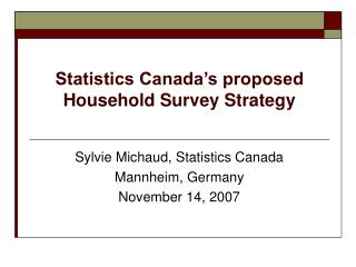 Statistics Canada's proposed Household Survey Strategy