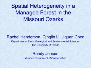 Spatial Heterogeneity in a Managed Forest in the Missouri Ozarks