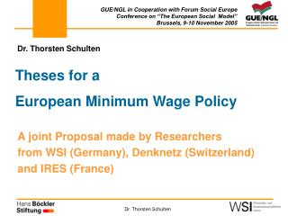 Theses for a  European Minimum Wage Policy