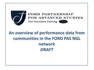 An overview of performance data from communities in the FORD PAS NGL network DRAFT