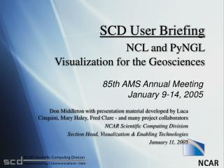 SCD User Briefing NCL and PyNGL Visualization for the Geosciences