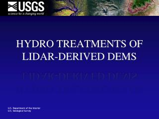 Hydro Treatments of Lidar-Derived DEMs