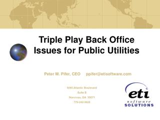 Triple Play Back Office Issues for Public Utilities