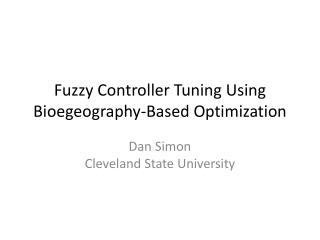 Fuzzy Controller Tuning Using Bioegeography-Based Optimization