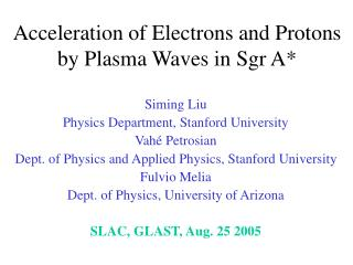 Acceleration of Electrons and Protons by Plasma Waves in Sgr A*
