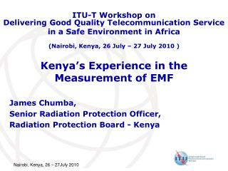 Kenya's Experience in the Measurement of EMF
