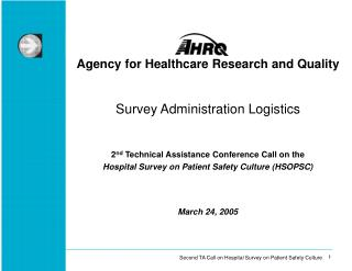 Agency for Healthcare Research and Quality Survey Administration Logistics