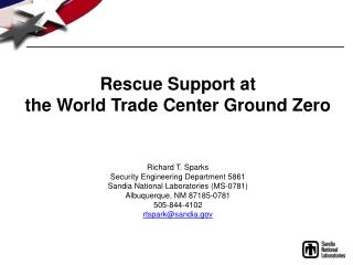 Rescue Support at the World Trade Center Ground Zero
