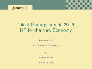 Talent Management in 2015: HR for the New Economy