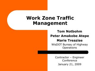 Work Zone Traffic Management