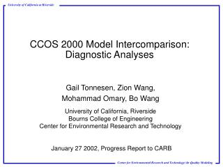 CCOS 2000 Model Intercomparison: Diagnostic Analyses