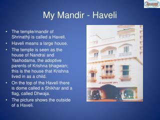 My Mandir - Haveli
