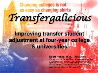 Transfergalicious Improving transfer student adjustment at four-year college & universities