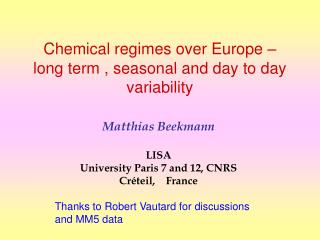 Chemical regimes over Europe – long term , seasonal and day to day variability