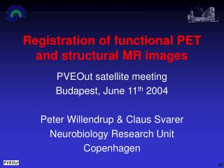 Registration of functional PET and structural MR images