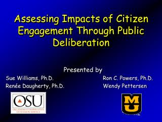 Assessing Impacts of Citizen Engagement Through Public Deliberation