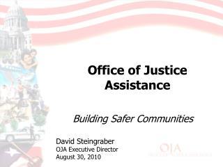 David Steingraber OJA Executive Director August 30, 2010