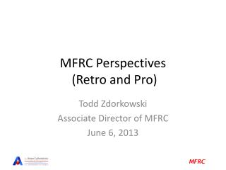 MFRC Perspectives  (Retro and Pro)