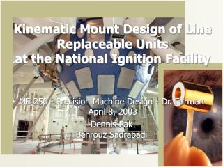 Kinematic Mount Design of Line Replaceable Units at the National Ignition Facility