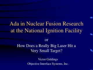 Ada in Nuclear Fusion Research at the National Ignition Facility