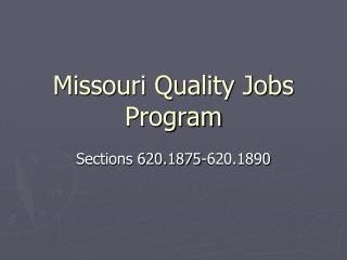 Missouri Quality Jobs Program