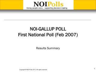 NOI-GALLUP POLL First National Poll (Feb 2007)