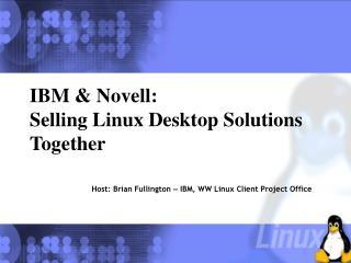IBM & Novell: Selling Linux Desktop Solutions Together
