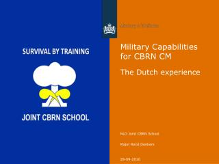 Military Capabilities for CBRN CM