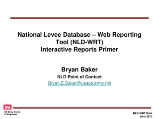 National Levee Database – Web Reporting Tool (NLD-WRT) Interactive Reports Primer