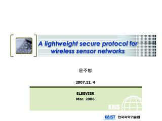 A lightweight secure protocol for wireless sensor networks