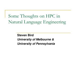 Some Thoughts on HPC in Natural Language Engineering