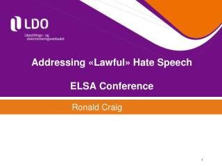 Addressing «Lawful» Hate Speech ELSA Conference