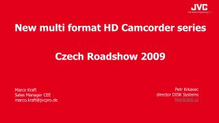 New multi format HD Camcorder series