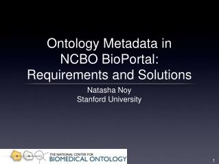 Ontology Metadata in NCBO BioPortal: Requirements and Solutions