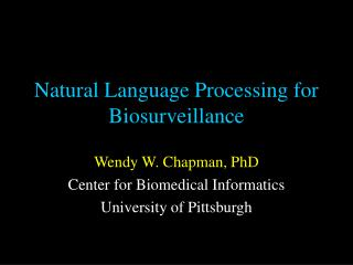 Natural Language Processing for Biosurveillance