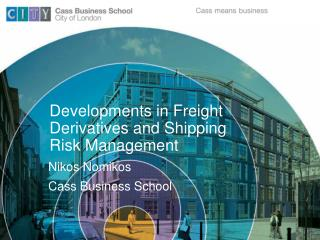 Developments in Freight Derivatives and Shipping Risk Management