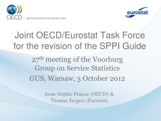 Joint OECD/Eurostat Task Force for the revision of the SPPI Guide