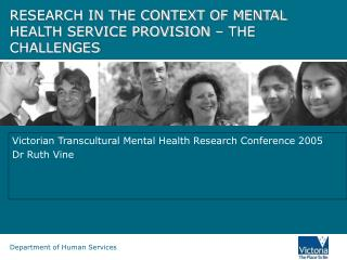 RESEARCH IN THE CONTEXT OF MENTAL HEALTH SERVICE PROVISION – THE CHALLENGES