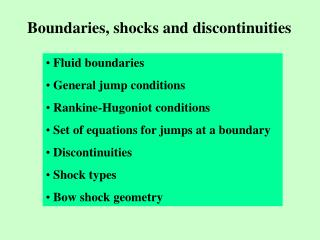 Boundaries, shocks and discontinuities