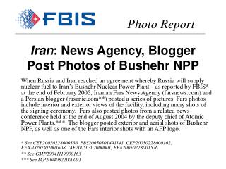 Iran : News Agency, Blogger Post Photos of Bushehr NPP